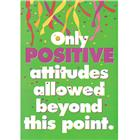 Image of Trend Enterprises Only Positive Attitudes... Poster