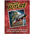 Image of Destination Future Stay in School Poster