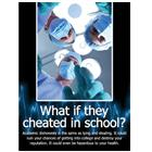 Image of What If They Cheated Academic Integrity Poster