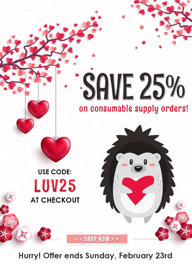 LUV25 25% OFF Supplies; Ends February 23rd, 2020!