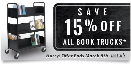 Save 15% OFF Book Trucks, Excludes Brodart Two-Shelf Book Trucks! Expires 03/08/2015