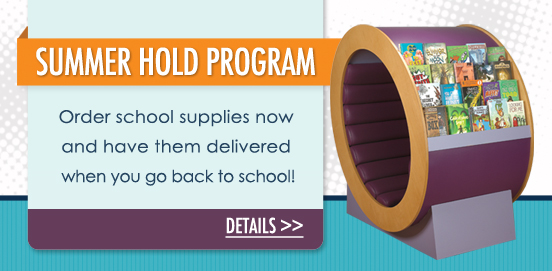 Summer hold Program, we will hold your school products until you go back to school!