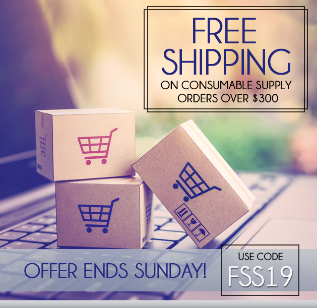 Free Ground Shipping on Supply Orders of $300 or More!  Some Exclusions apply. Offer Ends 6/23/2019