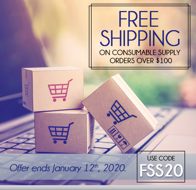 Free Ground Shipping on Supply Orders of  $100 or More!  Some Exclusions apply. Offer Ends 1/12/2020